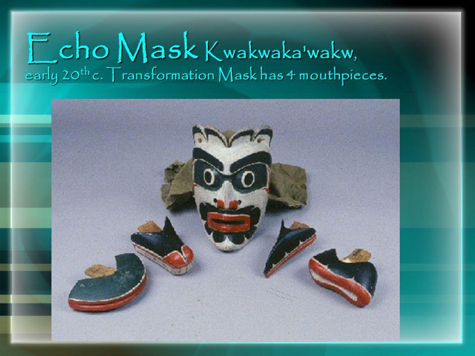 Echo Mask Kwakwaka wakw, early 20th c