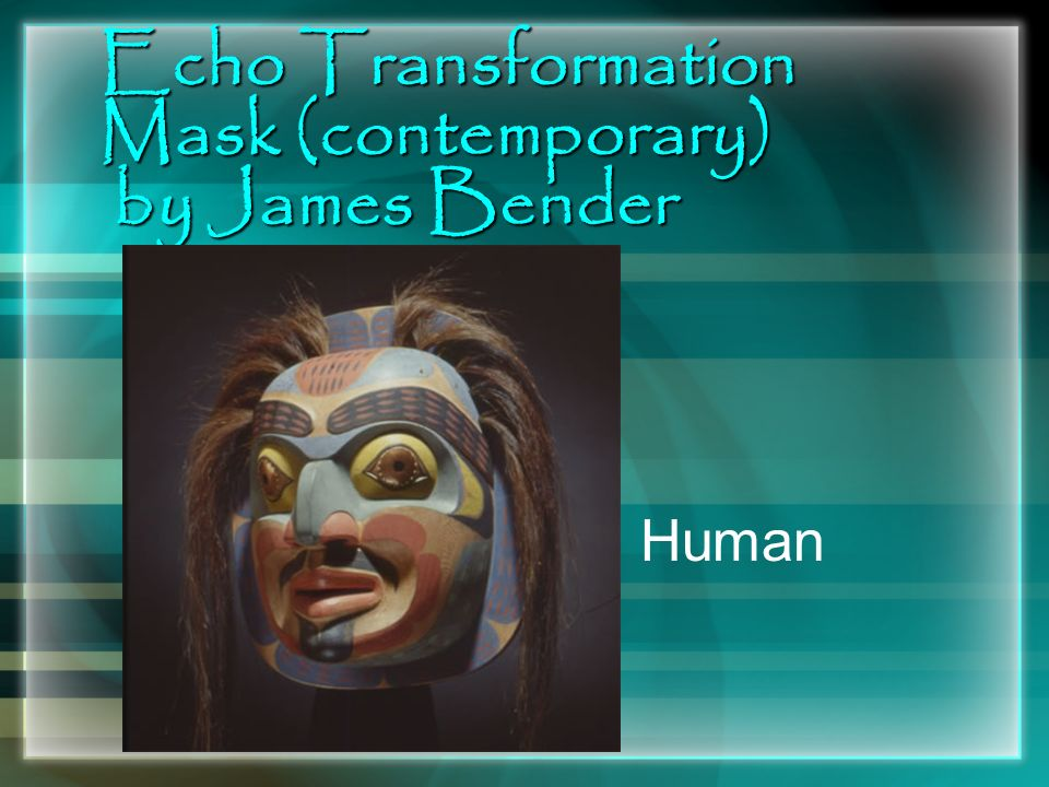 Echo Transformation Mask (contemporary) by James Bender