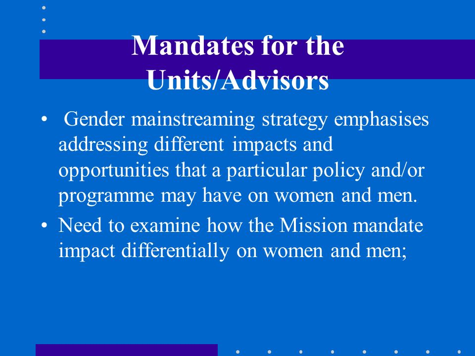 Mandates for the Units/Advisors