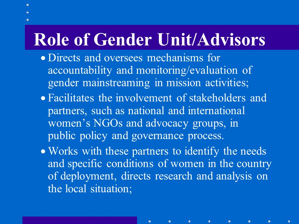 Role of Gender Unit/Advisors