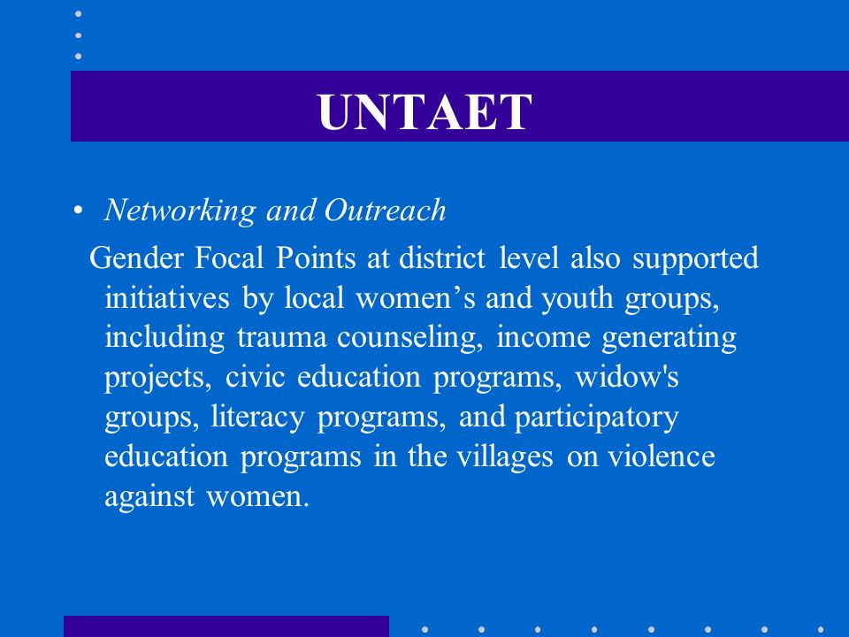 UNTAET Networking and Outreach
