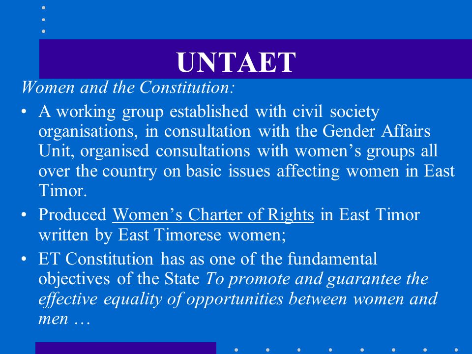 UNTAET Women and the Constitution: