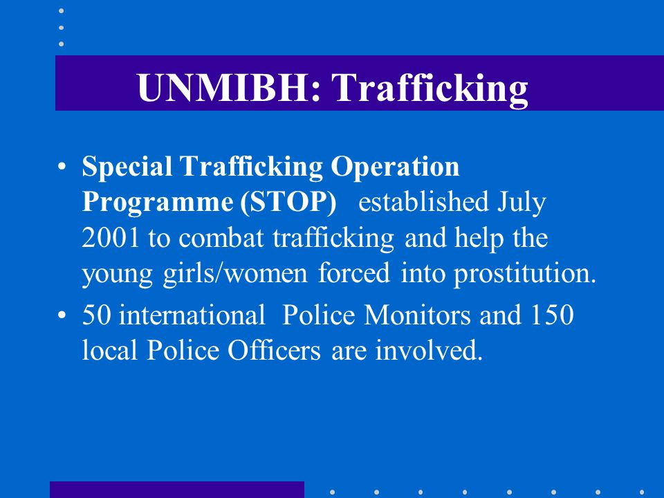 UNMIBH: Trafficking