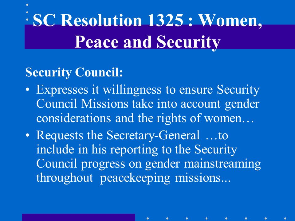 SC Resolution 1325 : Women, Peace and Security