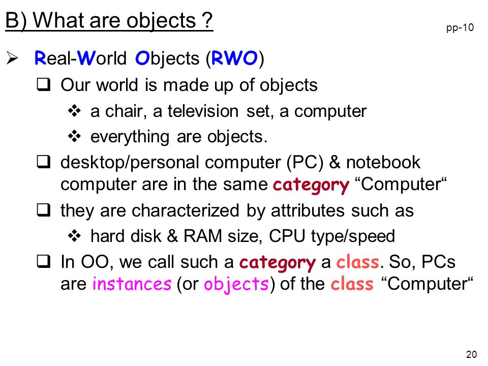 B) What are objects Real-World Objects (RWO)