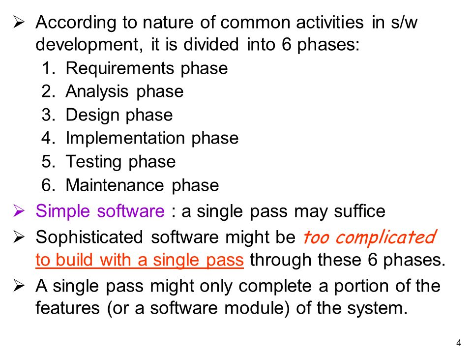 Simple software : a single pass may suffice