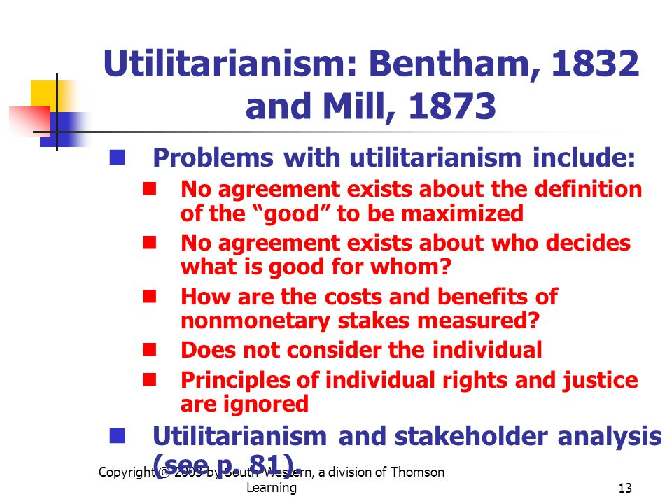 Utilitarianism: Bentham, 1832 and Mill, 1873