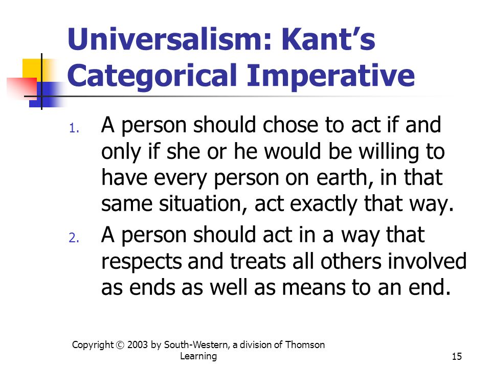 Universalism: Kant's Categorical Imperative