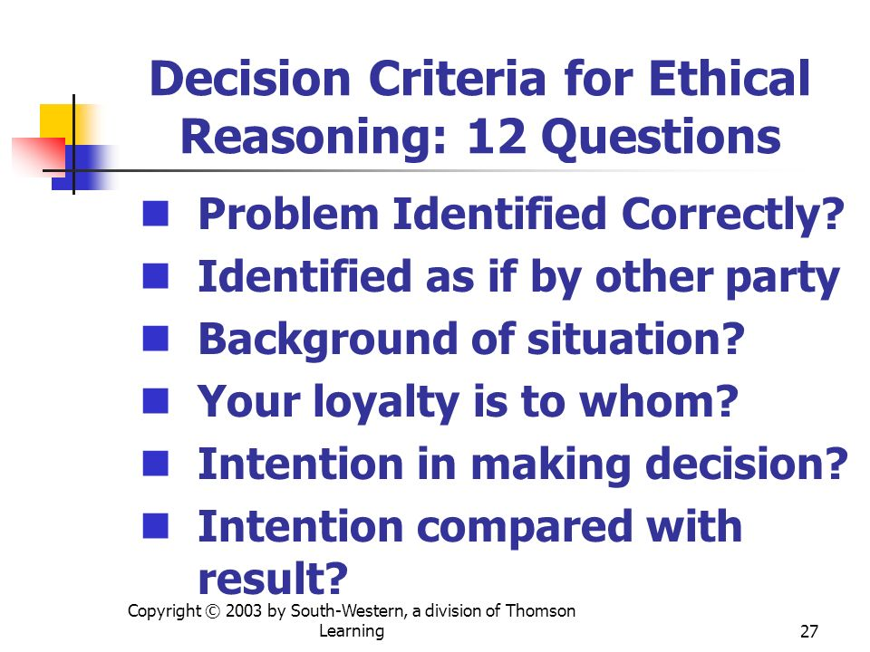 Decision Criteria for Ethical Reasoning: 12 Questions