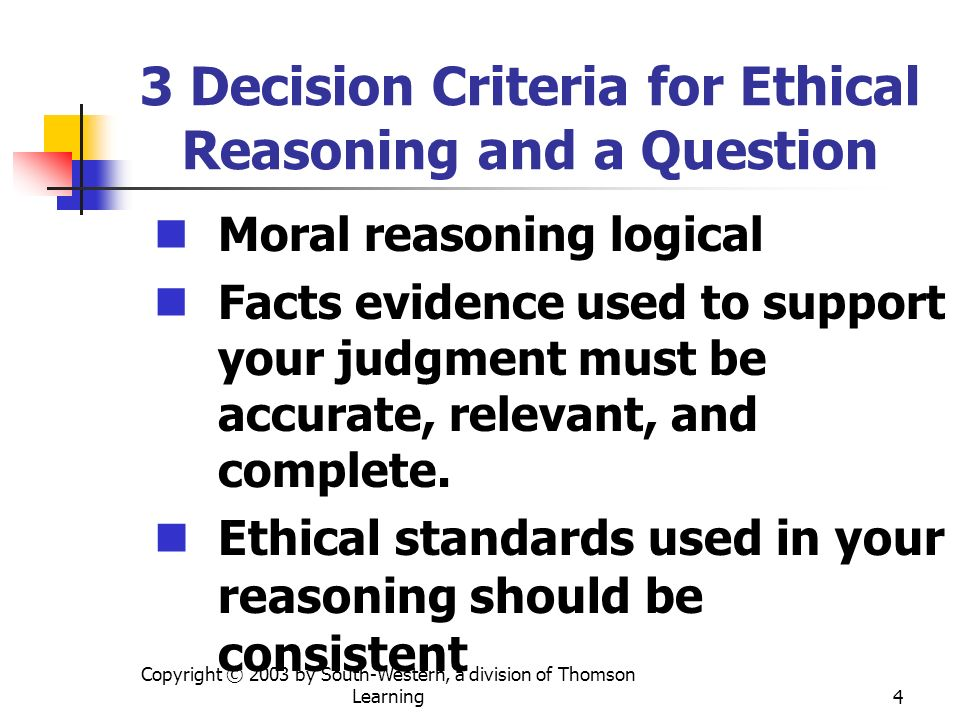 3 Decision Criteria for Ethical Reasoning and a Question