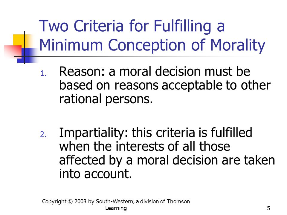Two Criteria for Fulfilling a Minimum Conception of Morality