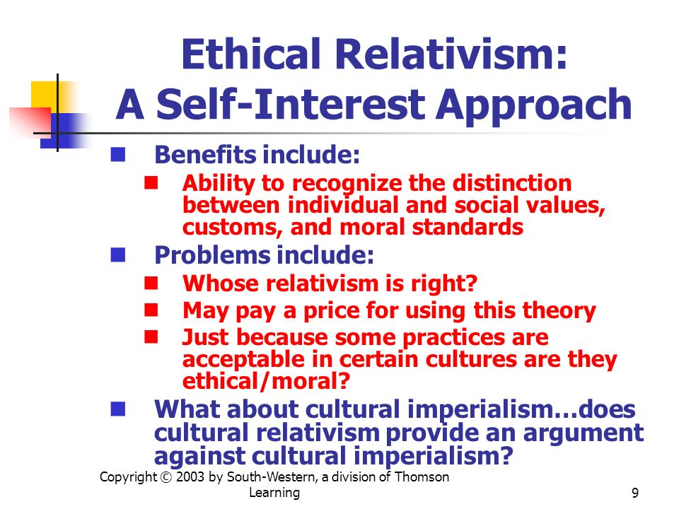Ethical Relativism: A Self-Interest Approach