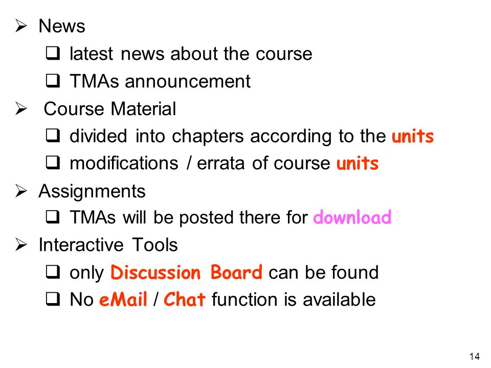 latest news about the course TMAs announcement Course Material
