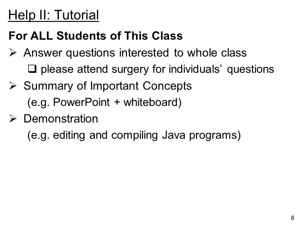 Help II: Tutorial For ALL Students of This Class