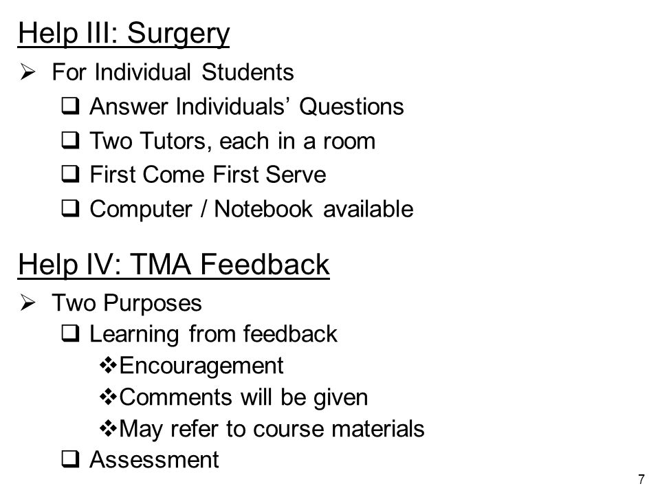 Help III: Surgery Help IV: TMA Feedback For Individual Students