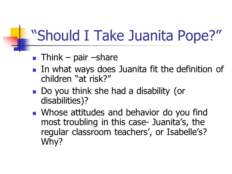 Should I Take Juanita Pope