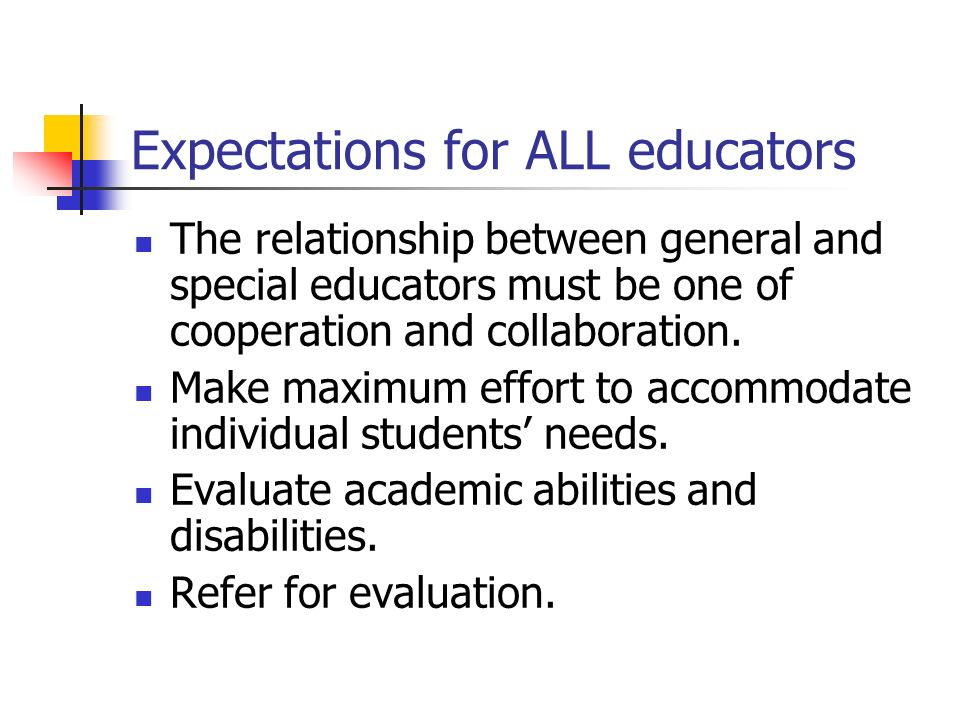 Expectations for ALL educators