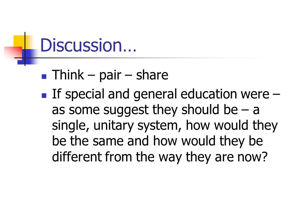 Discussion… Think – pair – share