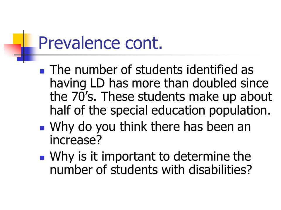 Prevalence cont.