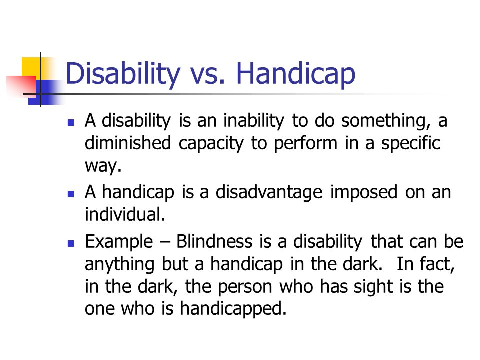 Disability vs. Handicap