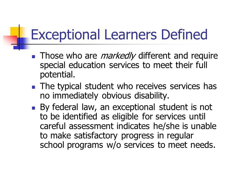 Exceptional Learners Defined