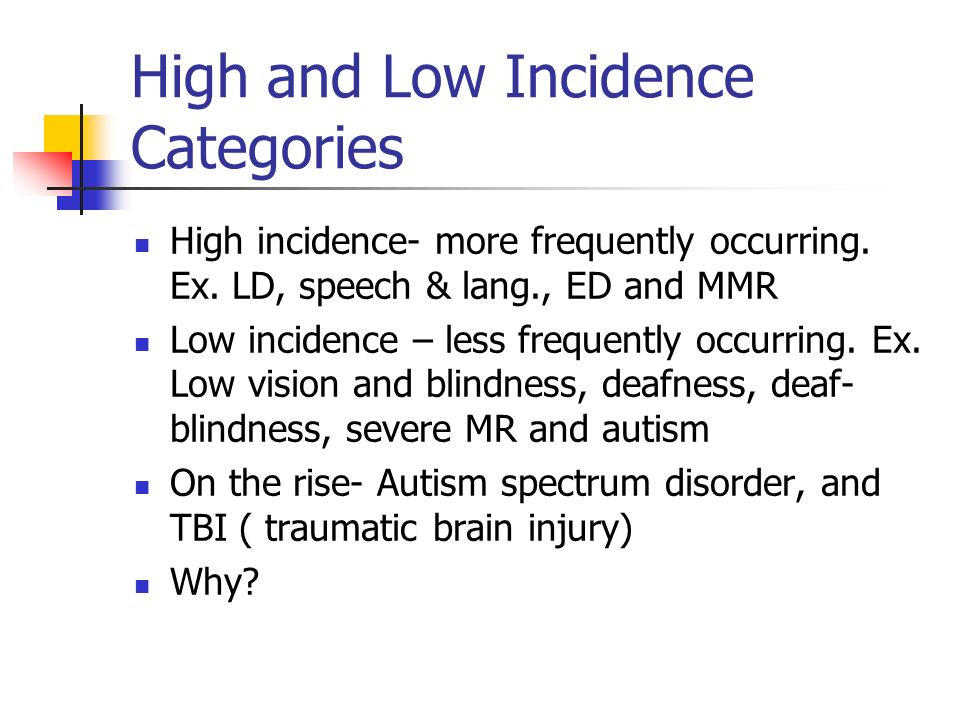 High and Low Incidence Categories