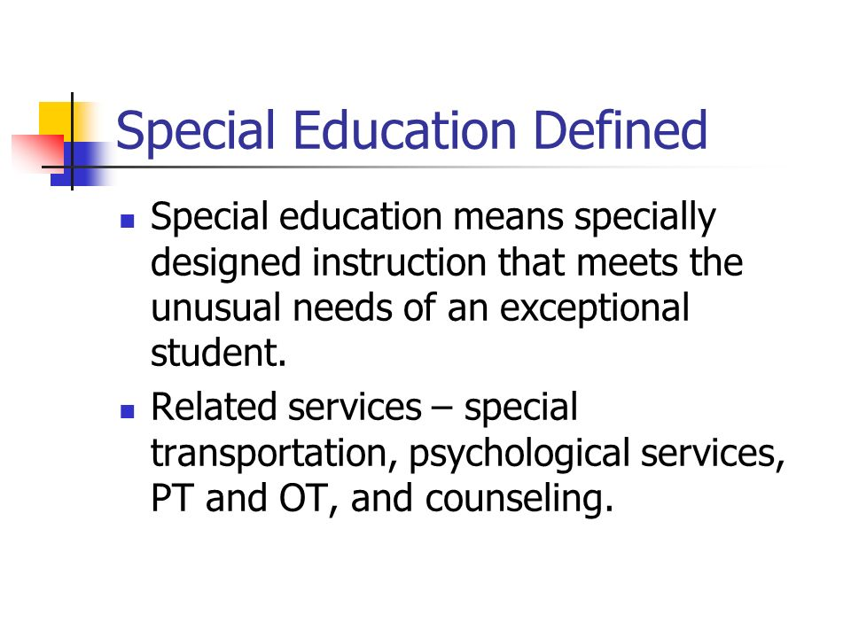 Special Education Defined