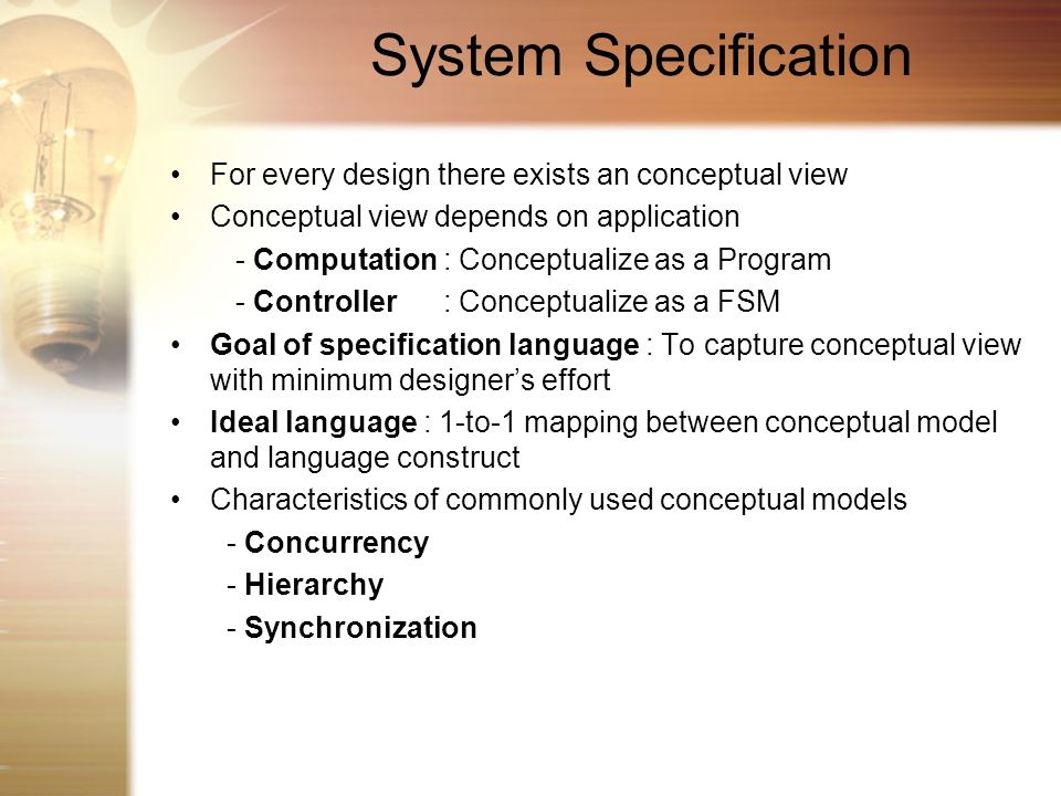 System Specification For every design there exists an conceptual view