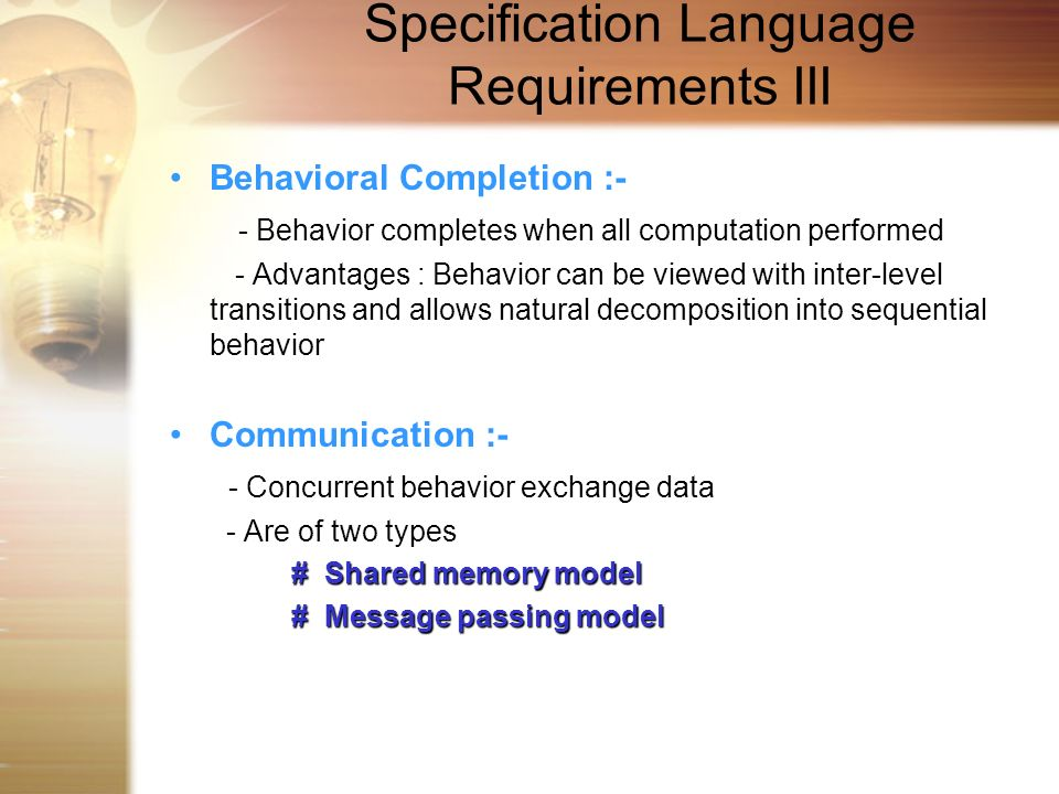 Specification Language Requirements III