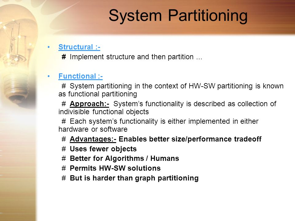 System Partitioning Structural :-