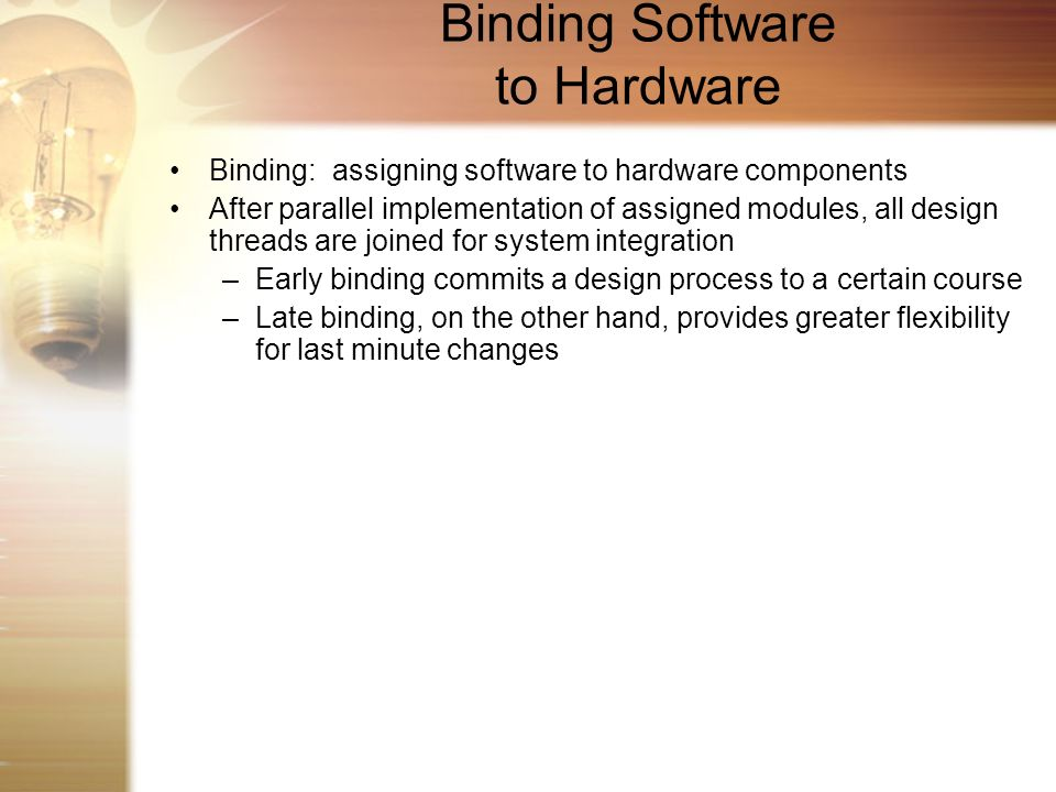 Binding Software to Hardware