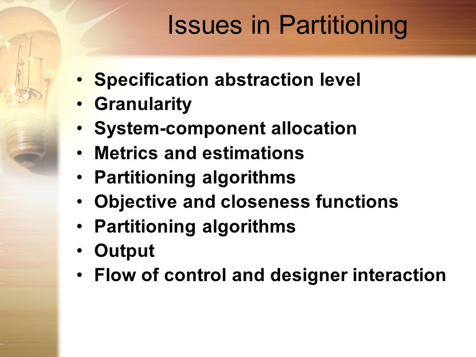 Issues in Partitioning