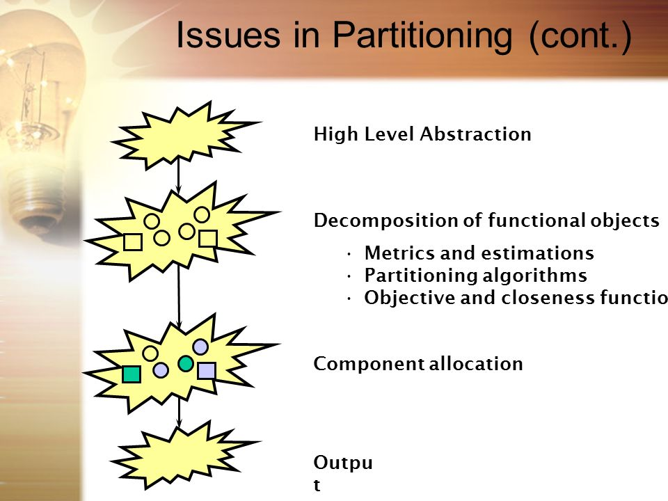 Issues in Partitioning (cont.)