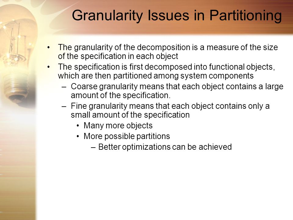 Granularity Issues in Partitioning