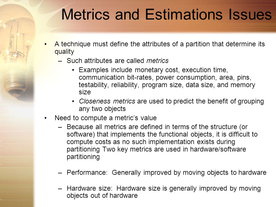 Metrics and Estimations Issues
