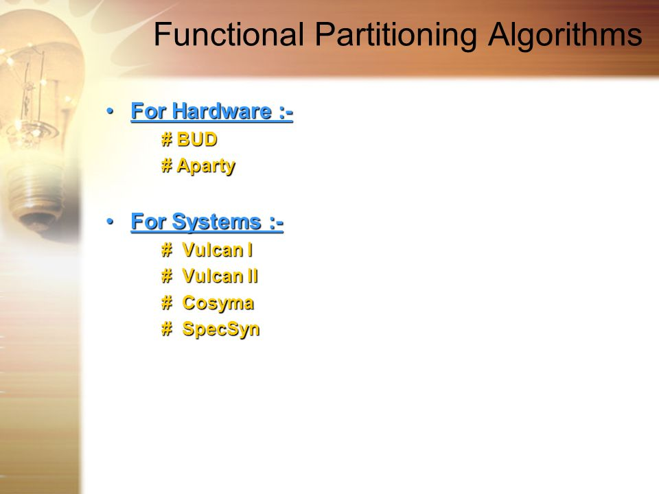 Functional Partitioning Algorithms