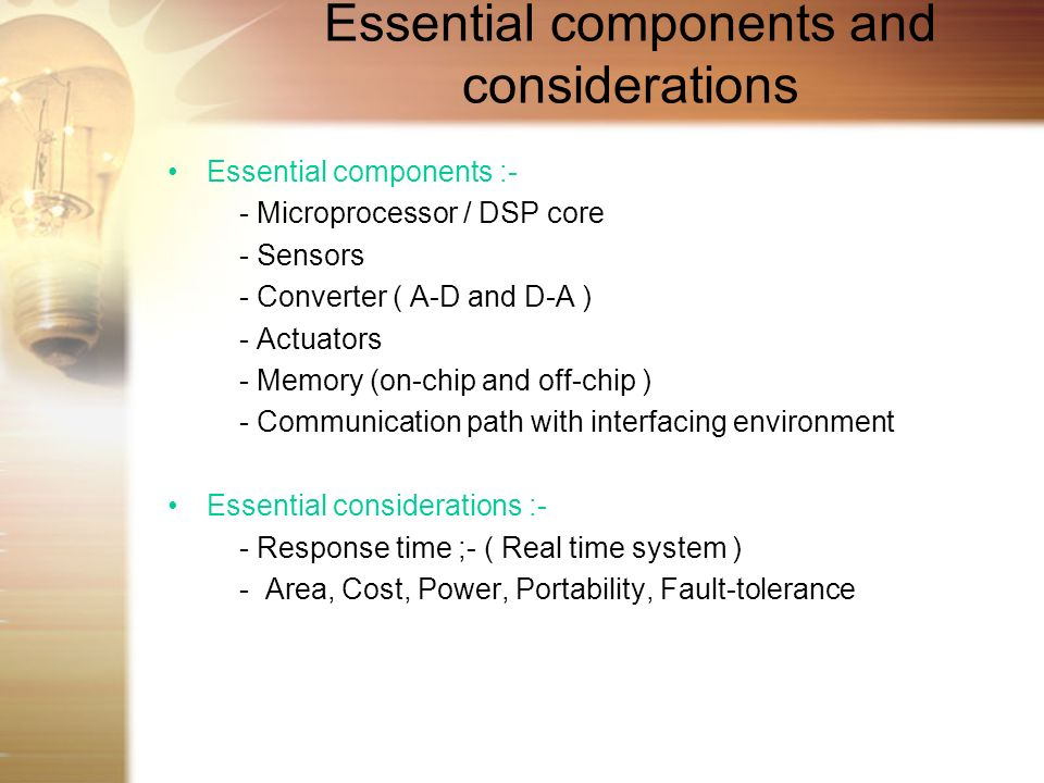 Essential components and considerations