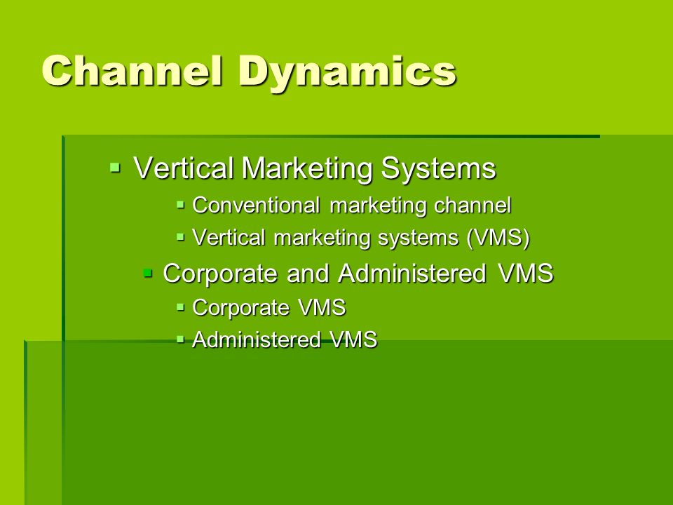 Channel Dynamics Vertical Marketing Systems