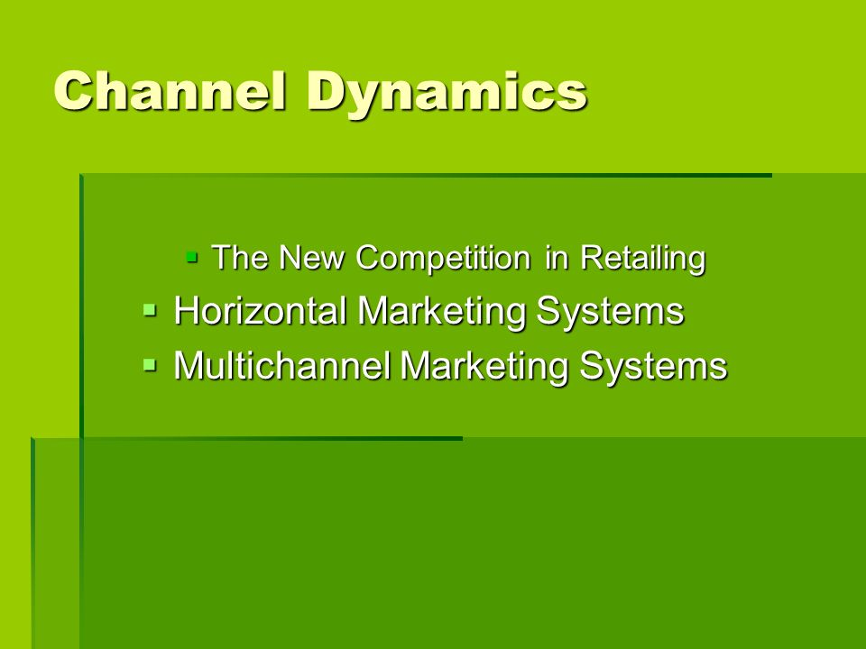 Channel Dynamics Horizontal Marketing Systems