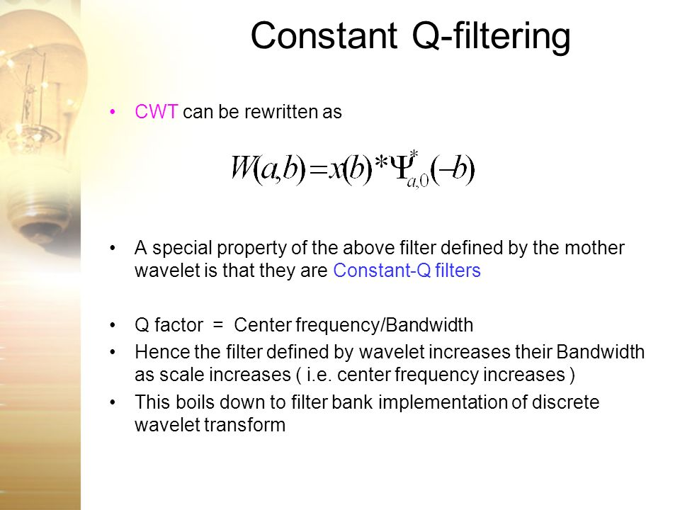 Constant Q-filtering CWT can be rewritten as