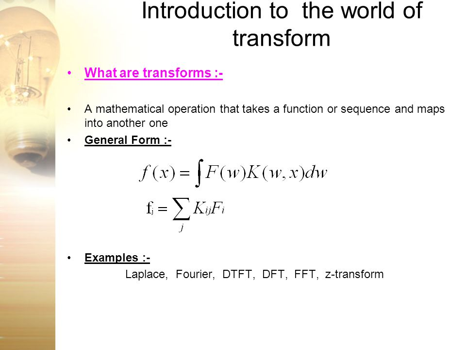 Introduction to the world of transform