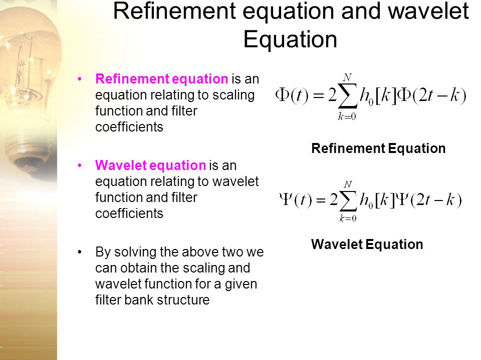 Refinement equation and wavelet Equation