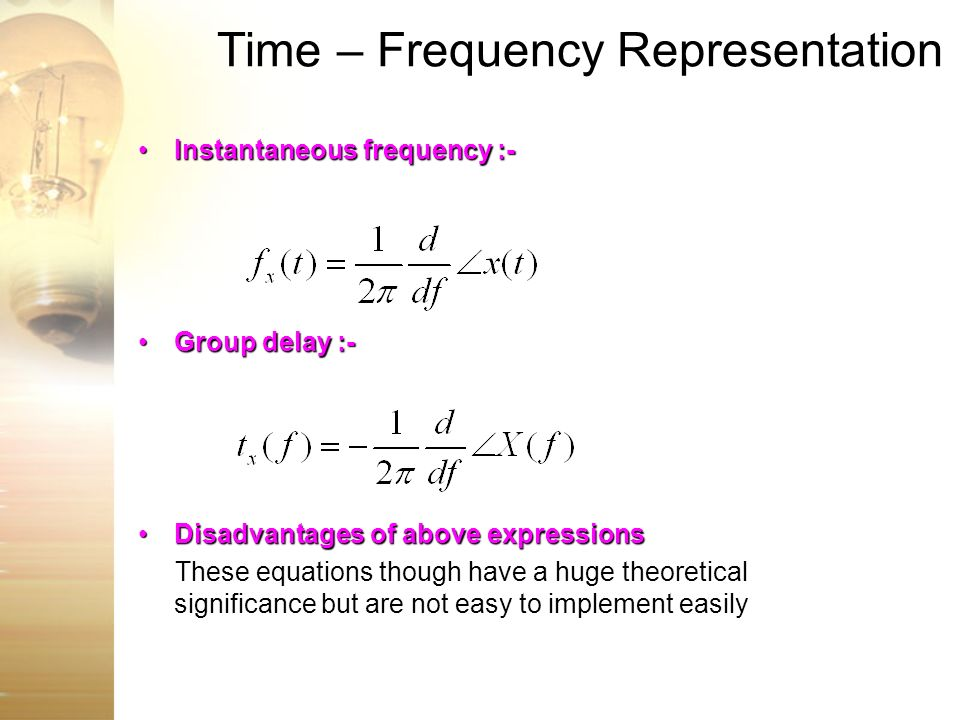 Time – Frequency Representation