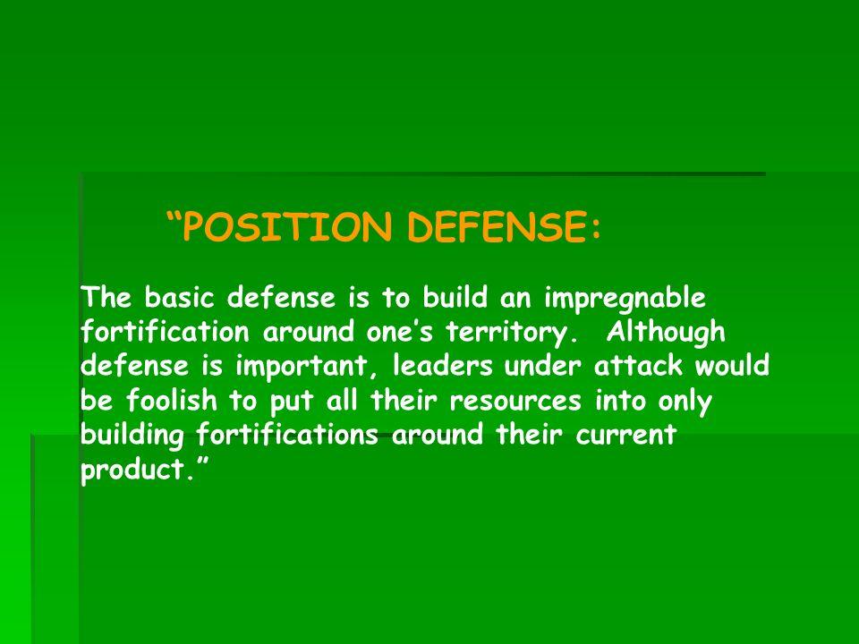 POSITION DEFENSE: