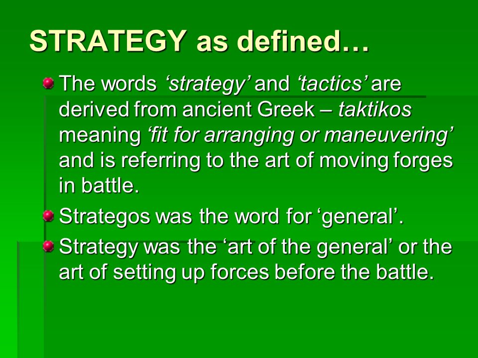 STRATEGY as defined…
