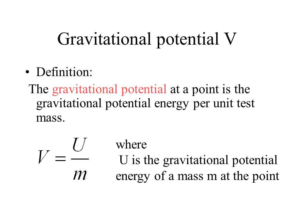 Gravitational potential V