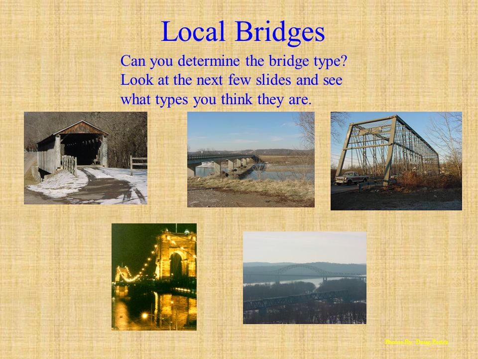 Local Bridges Can you determine the bridge type
