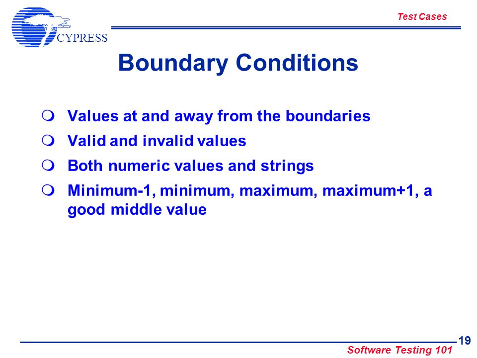 Boundary Conditions Values at and away from the boundaries