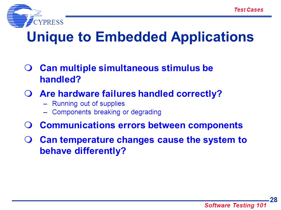 Unique to Embedded Applications