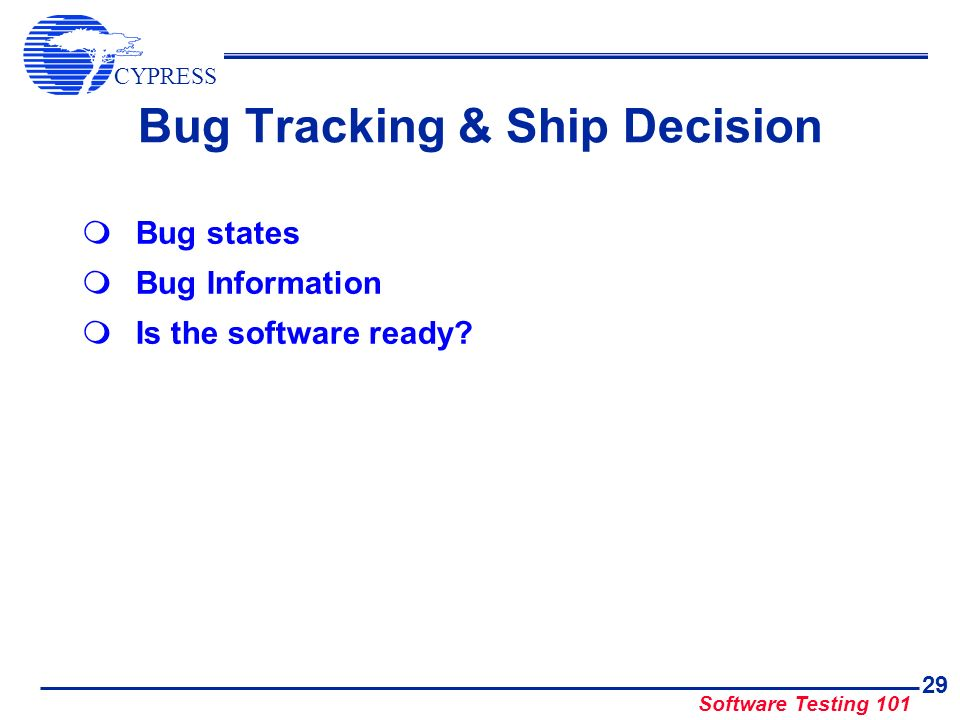 Bug Tracking & Ship Decision